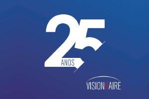 A Visionnaire está fazendo 25 Anos! -